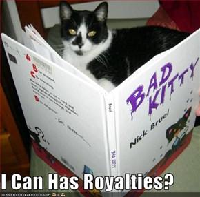 I Can Has Royalties?