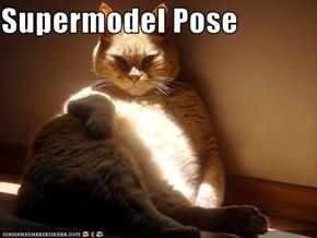 Supermodel Pose