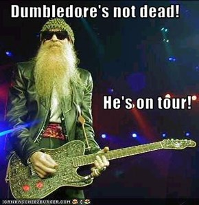 Dumbledore's not dead! He's on tour!