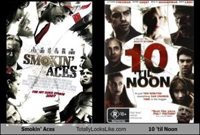 Smokin' Aces Totally Looks Like 10 'til Noon