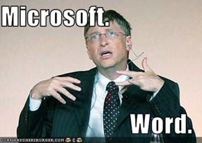 Microsoft.  Word.