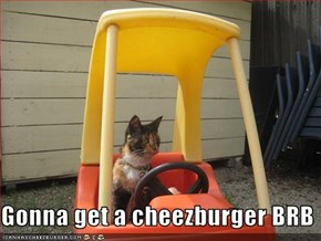 Gonna get a cheezburger BRB