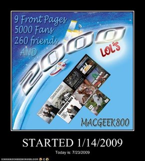 STARTED 1/14/2009