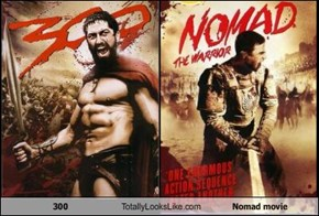 300 Totally Looks Like Nomad movie