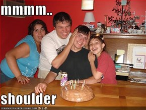 mmmm..  shoulder