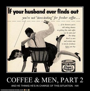 COFFEE & MEN, PART 2