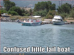 Confused little fail boat