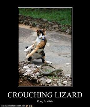 CROUCHING LIZARD