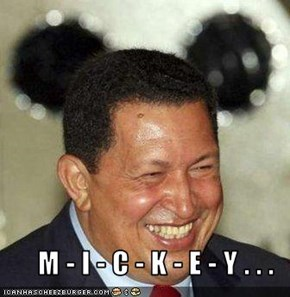 M - I - C - K - E - Y . . .