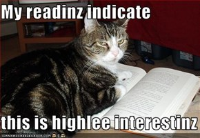 My readinz indicate  this is highlee interestinz