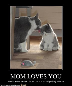 MOM LOVES YOU
