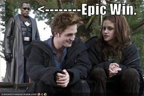 <--------Epic Win.