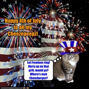 Happy 4th of July to all my Cheezepeepz!