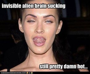 invisible alien brain sucking