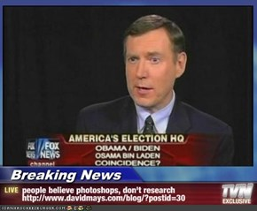 Breaking News - people believe photoshops, don't research http://www.davidmays.com/blog/?postid=30