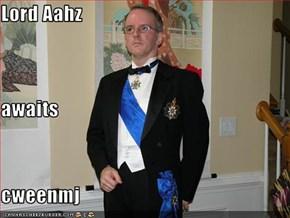Lord Aahz awaits cweenmj