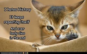 I hates History