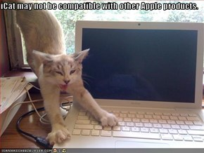 iCat may not be compatible with other Apple products.