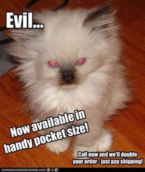 Evil...