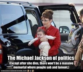 The Michael Jackson of politics