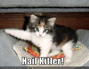 Hail Kitler!