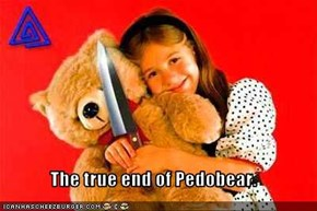 The true end of Pedobear.