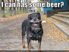 I can has some beer?