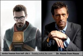 Gordon freeman from Half -Life 2 Totally Looks Like Dr. House from House