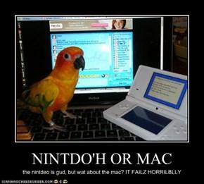 NINTDO'H OR MAC