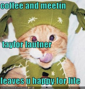 coffee and meetin  taylor lautner leaves u happy for life