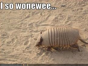 I so wonewee...