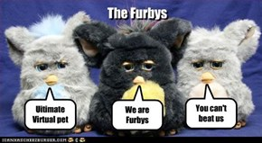 We are Furbys