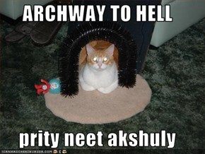 ARCHWAY TO HELL  prity neet akshuly