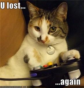 U lost...  ...again