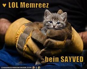 ♥ LOL Memreez  ~bein SAYVED