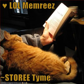 ♥ LOL Memreez  ~STOREE Tyme
