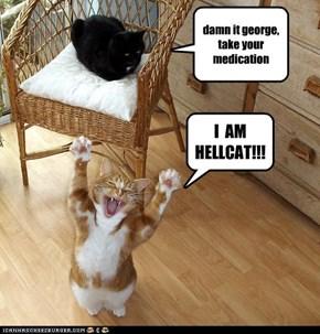 damn it george, take your medication