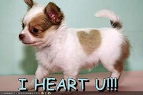 I HEART U!!!