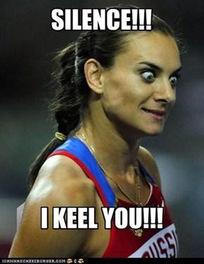 I KEEL YOU!!!
