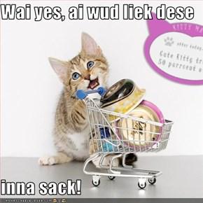 Wai yes, ai wud liek dese  inna sack!