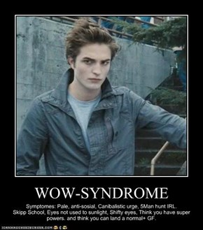 WOW-SYNDROME