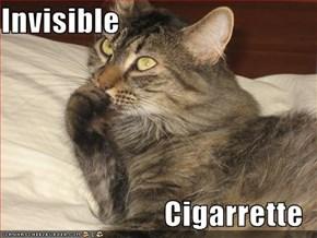 Invisible  Cigarrette