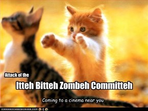 Itteh Bitteh Zombeh Committeh