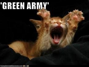 'GREEN ARMY'