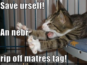 Save urself! An nebr rip off matres tag!