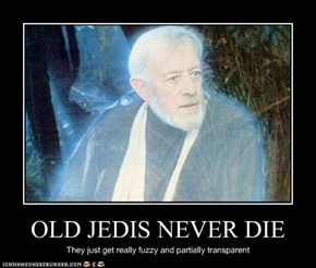 OLD JEDIS NEVER DIE