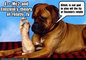 E  =  Mc2  and