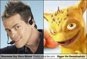 Shamwow Guy Vince Shlomi Totally Looks Like Digger the Dermatophyte