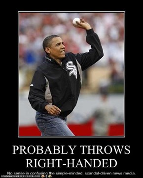 PROBABLY THROWS RIGHT-HANDED