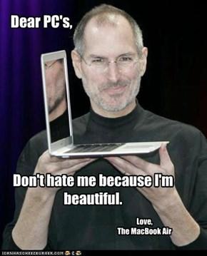 Dear PC's,